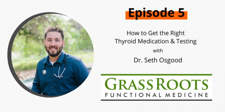 Ep 5: How to Get the Right Thyroid Medication & Testing